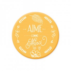 Yellow magnet 'Aime comme Merci'