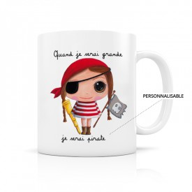 Customizable mug: Quand je serai grande, je serai pirate