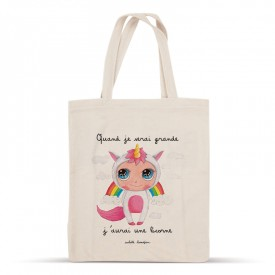 Cotton bag: When I grow up, I'll have a unicorn