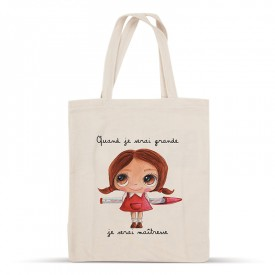 Cotton bag: When I grow up, I'll be a teacher