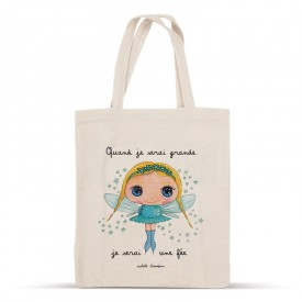 Cotton bag: When I grow up, I will be a fairy