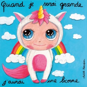 When i m big i'll have a unicorn