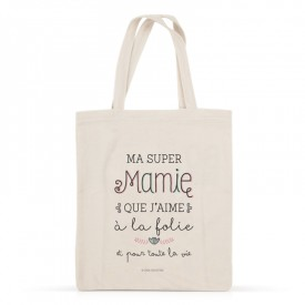 Cotton tote bag: Ma super mamie que j'aime à la folie