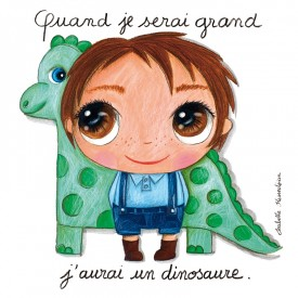 Canvas for girl Quand je serai grand j'aurai un dinosaure